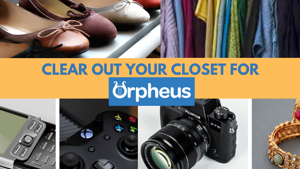 Clear Out Your Closet for Orpheus